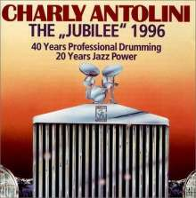 Charly Antolini (geb. 1937): The Jubilee 1996, CD