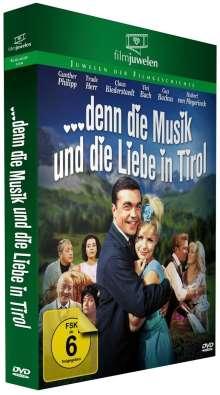 Denn die Musik und die Liebe in Tirol, DVD