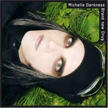 Michelle Darkness: Brand New Drug (Limited Edition), CD