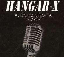 Hangar X: Rock 'N' Roll Rebell (Re-Release), CD