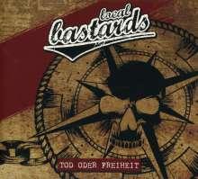 Local Bastards: Tod oder Freiheit (Limited-Edition), CD