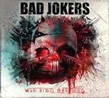 Bad Jokers: Wir sind der Weg, CD