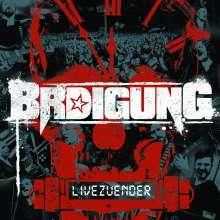 BRDigung: Livezünder, 2 CDs und 1 DVD