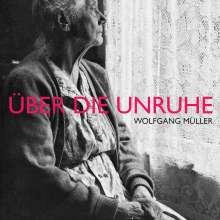 Wolfgang Müller: Über die Unruhe (LP + CD), 1 LP und 1 CD