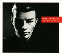 Karl Bartos (Ex-Kraftwerk): Off The Record, LP