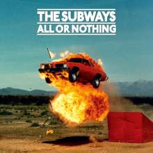 The Subways: All Or Nothing (Limited Numbered Anniversary Edition) (Orange Vinyl), LP