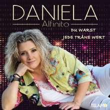 Daniela Alfinito: Du warst jede Träne wert, CD