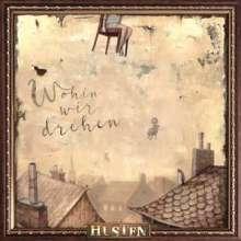 Husten: Wohin wir drehen (Limited Numbered Edition) (signiert, exklusiv für jpc!), LP