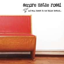 Matze Rossi: Und wann kommst du aus deinem Versteck..., CD