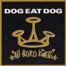 Dog Eat Dog: All Boro Kings (25th Anniversary Edition), CD