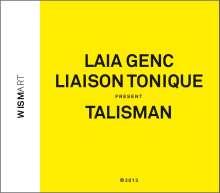 Laia Genc (geb. 1978): Talisman, CD