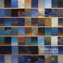 Tindersticks: The Something Rain, LP