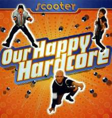 Scooter: Our Happy Hardcore, LP