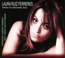 Laura Ruiz Ferreres - Werke für Klarinette Solo, CD
