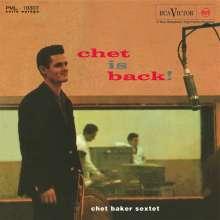 Chet Baker (1929-1988): Chet Is Back! (180g HQ-Vinyl) (Limited-Edition) (Mono), LP