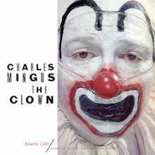 Charles Mingus (1922-1979): The Clown (180g) (Limited-Edition) (mono), LP