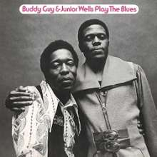 Buddy Guy & Junior Wells: Play The Blues (180g) (Limited Edition), LP