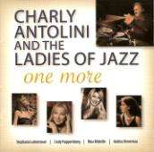 Charly Antolini (geb. 1937): Charly Antolini And The Ladies Of Jazz - One More, CD