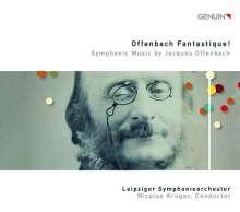 "Jacques Offenbach (1819-1880): Orchesterstücke ""Offenbach Fantastique!"", CD"