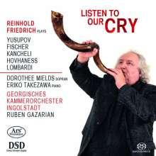 Reinhold Friedrich - Listen to our Cry, Super Audio CD