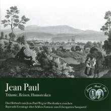 Jean Paul: Jean Paul - Träume, Reisen, Humoresken, CD