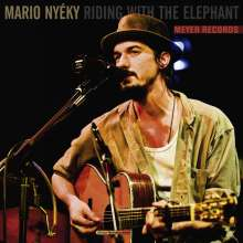 Mario Nyéky: Kitchen Recording Series: Riding With The Elephant (180g) (mit Songbook), LP
