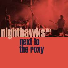 Nighthawks (Dal Martino/Reiner Winterschladen): Next To The Roxy (Live Hamburg 2018), CD