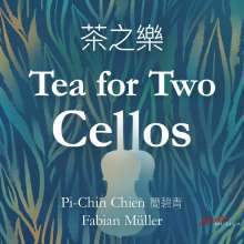 Pi-Chin-Chien & Fabian Müller - Tea for Two Cellos, CD