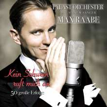 Max Raabe: Kein Schwein ruft mich an: 50 große Erfolge, 2 CDs