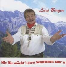 Luis Berger: Mit Dir möcht i gern Schiffchen fahr'n, Maxi-CD