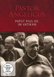 Pastor Angelicus - Papst Pius XII. im Vatikan, DVD