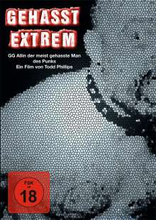 Gehasst - Extrem: GG Allin - Der meistgehasste Mann des Punk, DVD