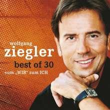 Wolfgang Ziegler: Best Of 30 - Vom WIR zum ICH, 2 CDs