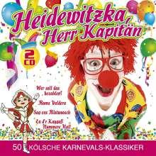 Heidewitzka, Herr Kapitän - 50 kölsche Karnevals-Klassiker, 2 CDs