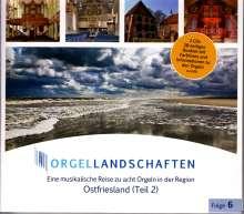 Orgellandschaften Vol.6 - Ostfriesland Teil 2, 2 CDs