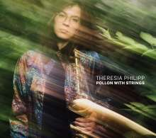 Theresia Philipp: Pollon With Strings, CD