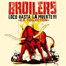 Broilers: Loco Hasta La Muerte - EP Collection, LP
