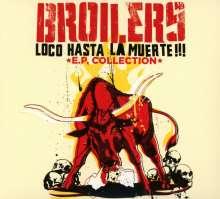 Broilers: Loco Hasta La Muerte - EP Collection, CD