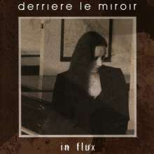 Derriere Le Miroir: In Flux, CD