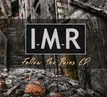 I-M-R: Follow The Ruins EP, CD