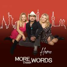 More Than Words: Home, CD