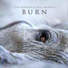 Lisa Gerrard & Jules Maxwell: Burn, CD