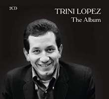 Trini Lopez: The Album, 2 CDs