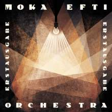 Moka Efti Orchestra: Erstausgabe, 2 LPs