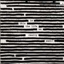 Roger Waters: Is This The Life We Really Want? (Digisleeve), CD