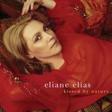 Eliane Elias (geb. 1960): Kissed By Nature, CD