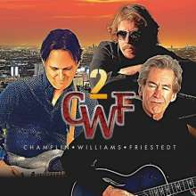Bill Champlin, Joseph Williams & Peter Friestedt: CWF 2 (Blu-Spec CD2), CD
