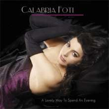 Calabria Foti: A Lovely Way To Spend An Evening (180g), 2 LPs