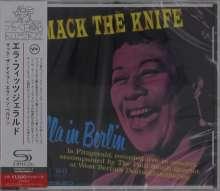 Ella Fitzgerald (1917-1996): Mack The Knife: Ella In Berlin (SHM-CD), CD
