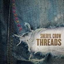 Sheryl Crow: Threads (SHM-CD) (Digisleeve), CD